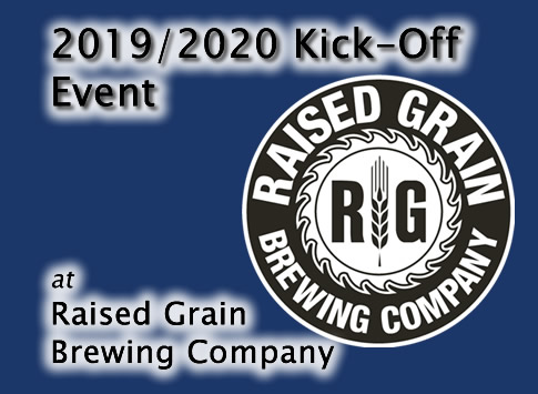 2019/2020 Kick-Off Event at Raised Grain Brewing Company