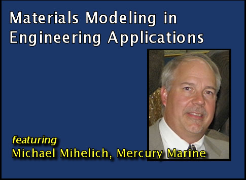 Materials in Modeling in Engineering Applications